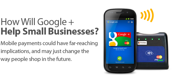 Google + May Ultimately Help Small Businesses